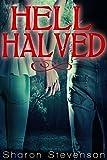 Hell Halved (A Gallows Novel Book 5)
