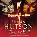 Twins of Evil Audiobook by Shaun Hutson Narrated by Sean Barrett