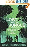 Lost in the Jungle: A Harrowing True...