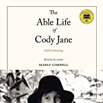 The Able Life of Cody Jane: Still Celebrating | Marly Cornell
