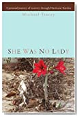She was no Lady: A personal journey of recovery through Hurricane Katrina