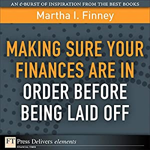 Making Sure Your Finances Are in Order Before Being Laid Off Audiobook