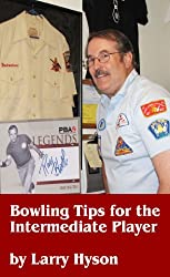 Bowling for the Intermediate Player- The Fast Track to Bowling a Great Game
