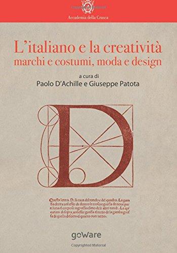 L'italiano e la creatività. Marchi e costumi, moda e design