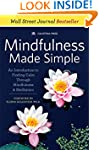 Mindfulness Made Simple: An Introduct...