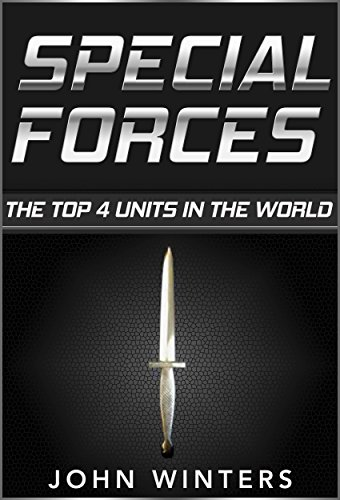 Free Kindle Book : Special Forces: The Top 4 Units