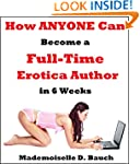 How ANYONE Can Become a Full-Time Ero...