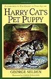 Harry Cat's Pet Puppy (0440456479) by Selden, George