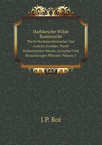 harbkesche-wilde-baumzucht-theils-nordamerikanischer-und-anderer-fremder-theils-einheimischer-baume-