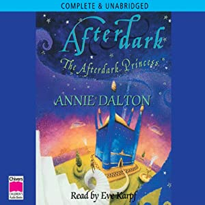 The Afterdark Princess | [Annie Dalton]