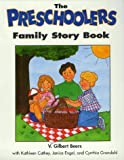 img - for The Preschoolers Family Story Book (Children) by Beers, V. Gilbert, Cathey, Kathleen, Engel, Janice, Grondahl (1995) Hardcover book / textbook / text book