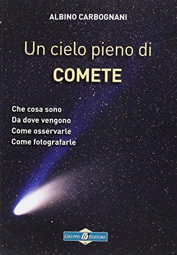 Un cielo pieno di comete