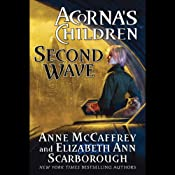 Second Wave: Acorna's Children, Book 2 | [Anne McCaffrey, Elizabeth Ann Scarborough]