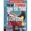Urban Krav Maga: Fighting a Bigger Guy and Female Self Defence