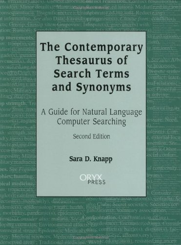 The Contemporary Thesaurus Of Search Terms And Synonyms: A Guide For Natural Language Computer Searching, Second Edition
