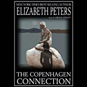 The Copenhagen Connection | [Elizabeth Peters]