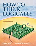 How to Think Logically (2nd Edition) (MyThinkingLab Series)
