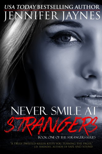 Never Smile at Strangers (Grand Trespass  Book 1)