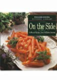 On the Side (William-Sonoma Kitchen Library) (0737020016) by Goldstein, Joyce Esersky