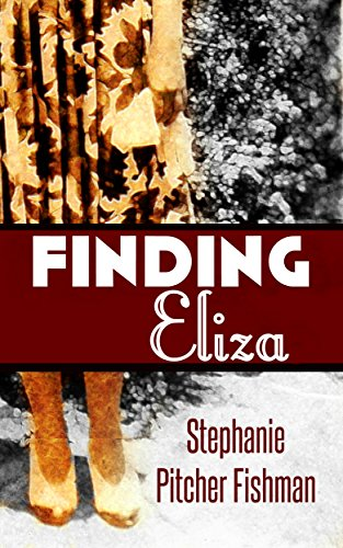 Finding Eliza by Stephanie Pitcher Fishman ebook deal
