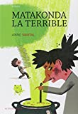 "Afficher ""Matakonda la terrible"""