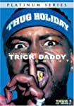 Trick Daddy Raw and Uncut