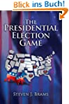 The Presidential Election Game, Secon...