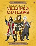 Sticker Dressing Villains & Outlaws (Usborne Sticker Dressing)