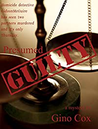 Presumed Guilty by Gino Cox ebook deal