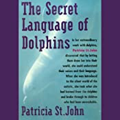 The Secret Language of Dolphins | [Patricia St. John]