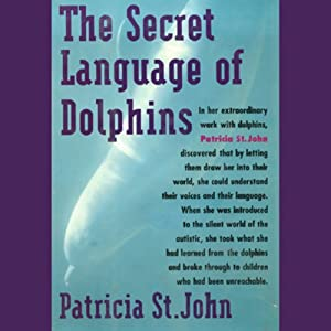 The Secret Language of Dolphins Audiobook