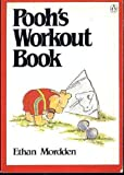 Pooh's Workout Book (0140083049) by Mordden, Ethan
