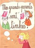"""Afficher """"Mes grands-parents sont trimbrés !"""""""