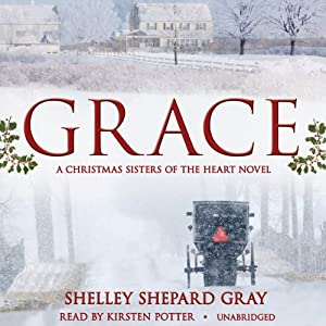 Grace: A Christmas Sisters of the Heart Novel | [Shelley Shepard Gray]