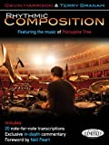 Gavin Harrison: Rhythmic Composition: Featuring the Music of Porcupine Tree