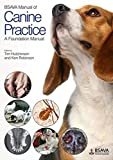 img - for BSAVA Manual of Canine Practice: A Foundation Manual (BSAVA British Small Animal Veterinary Association) by Tim Hutchinson (2015-09-15) book / textbook / text book