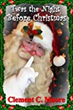 Twas the Night before Christmas - Classis Version (Annotated, Quotes, Authors Biography, Other Features)