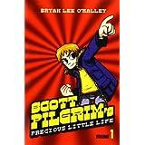 Scott Pilgrim's Precious Little Life: Volume 1by Bryan Lee O'Malley