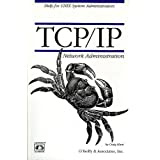 TCP/IP Network Administrationby O'Reilly