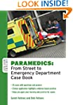 Paramedics: From Street to Emergency...