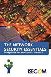 img - for The Network Security Essentials: Study Guide & Workbook - Volume 1 (Security Essentials Study Guides & Workbooks) book / textbook / text book
