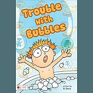Trouble with Bubbles Audiobook