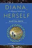 Diana, Herself: An Allegory of Awakening