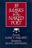 Nineteen Masks for the Naked Poet: Poems (0151660395) by Willard, Nancy