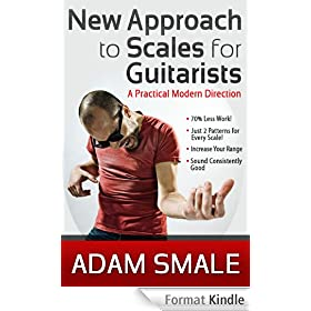 New Approach to Scales for Guitarists: A Practical Modern Direction (English Edition)