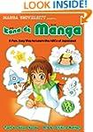 Kana De Manga: The Fun, Easy Way To L...