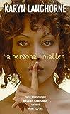 Personal Matter, A