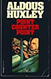 Point Counter Point (Flamingo Modern Classics) (058604440X) by ALDOUS HUXLEY