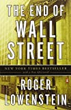 img - for End of Wall Street, The by Roger Lowenstein (2011-05-26) book / textbook / text book