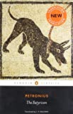 The Satyricon (Penguin Classics) (0140448055) by Petronius